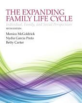 The Expanding Family Life Cycle: Individual, Family, and Social Perspectives, Edition 5