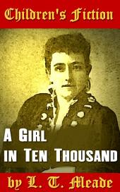 A Girl in Ten Thousand: Children's Fiction