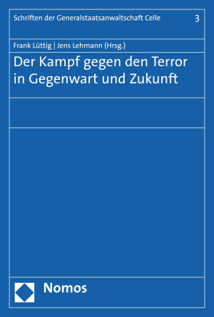Der Kampf gegen den Terror in Gegenwart und Zukunft PDF