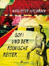 Sofi und der polnische Reiter