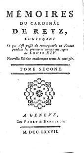 Mémoires contenant ce qui s'est passé de plus remarq. pend. les prem. années du règne de Louis XVI: Volume2
