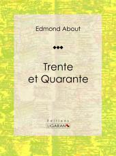 Trente et Quarante: Roman classique