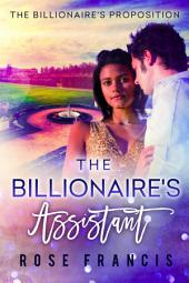 The Billionaire's Assistant: A BWWM Contemporary Romance
