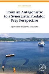From An Antagonistic To A Synergistic Predator Prey Perspective Book PDF