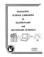 Managing School Libraries in Elementary and Secondary Schools