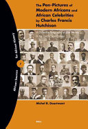 The Pen pictures of Modern Africans and African Celebrities by Charles Francis Hutchison PDF