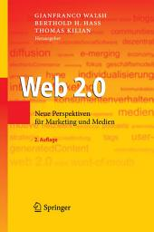 Web 2.0: Neue Perspektiven für Marketing und Medien, Ausgabe 2