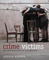 Crime Victims: An Introduction to Victimology: Edition 8