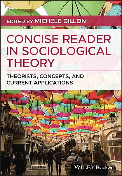 Concise Reader in Sociological Theory PDF