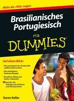 Brasilianisches Portugiesisch f  r Dummies PDF