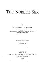 The Nobler Sex: Volume 2