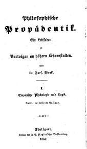 Philosophische Propädeutik: Ein Leitfaden zu Vorträgen an höhern Lehranstalten