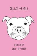 Download Doggolescence Book