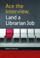 Ace the Interview  Land a Librarian Job PDF