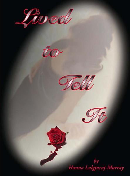 Download Lived to Tell It Book