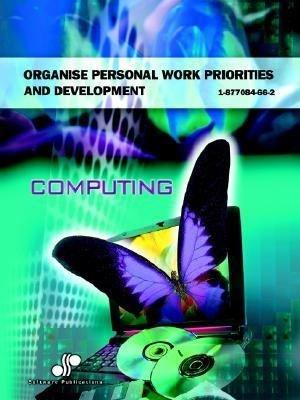Organise Personal Work Priorities and Development PDF