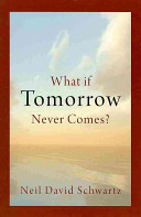 What If Tomorrow Never Comes  PDF