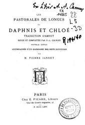 Les pastorals de Longus, ou Daphnis et Chloe ...
