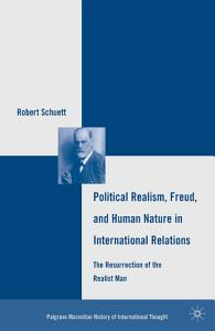 Political Realism  Freud  and Human Nature in International Relations PDF