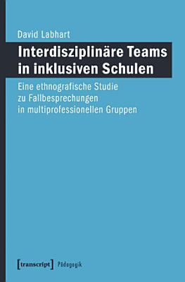 Interdisziplin  re Teams in inklusiven Schulen PDF