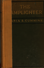 The Lamplighter: Or, An Orphan Girl's Struggles and Triumphs