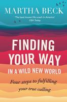 Finding Your Way In A Wild New World PDF