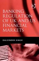 Banking Regulation of UK and US Financial Markets PDF