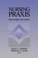 Nursing Praxis