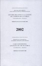 Affaire relative à la licéité de l'emploi de la force (Yougoslavie c. France): ordonnance du 20 mars 2002