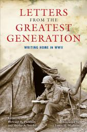 Letters from the Greatest Generation: Writing Home in WWII