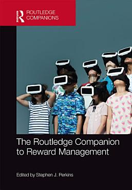 The Routledge Companion to Reward Management PDF
