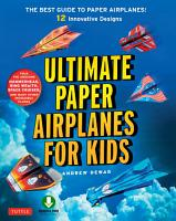 Ultimate Paper Airplanes for Kids PDF