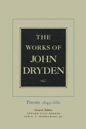 The Works of John Dryden, Volume I: Poems, 1649-1680