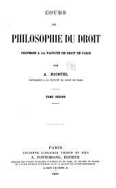 Cours de philosophie du droit: professé à la Faculté de droit de Paris, Volume2