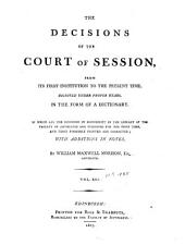 The decisions of the Court of Session: from its first institution to the present time : digested under proper heads, in the form of a dictionary, Volume 13