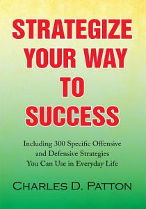 Strategize Your Way to Success PDF