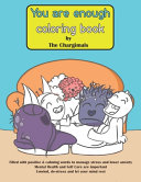 You Are Enough Coloring Book by The Chargimals