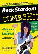 Rock Stardom for Dumbshits PDF