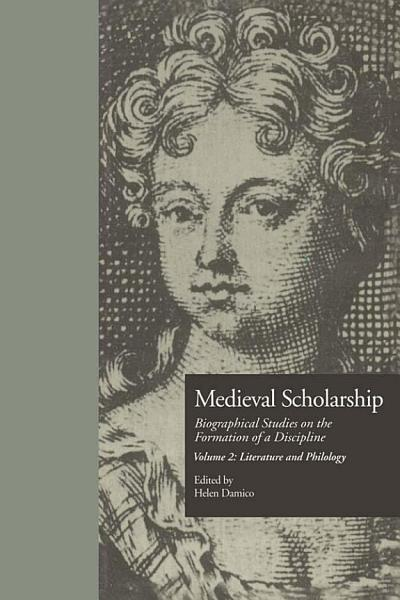 Download Medieval Scholarship  Biographical Studies on the Formation of a Discipline Book