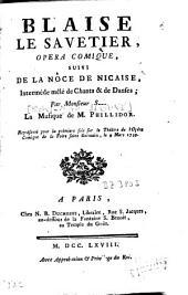 Blaise le savetier: opéra comique ; suivi de: La nôce de Nicaise, interméde mêlé de chants et de danses