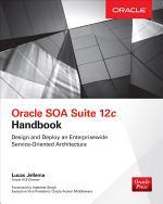 Oracle SOA Suite 12c Handbook