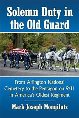Solemn Duty in the Old Guard