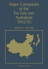 Major Companies of The Far East and Australasia 1992/93: Volume 2: East Asia