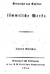 Friedrichs von Schiller Sämmtliche Werke: Band 10