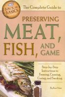 The Complete Guide to Preserving Meat  Fish  and Game PDF