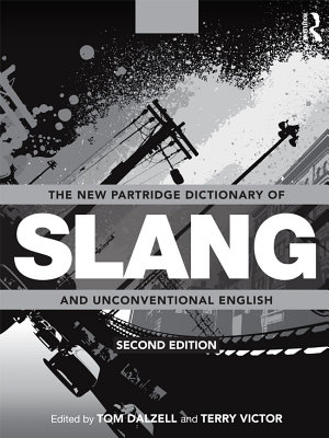 The New Partridge Dictionary of Slang and Unconventional English PDF