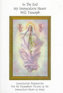 In the End My Immaculate Heart Will Triumph PDF