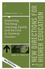 Improving Teaching, Learning, Equity, and Success in Gateway Courses