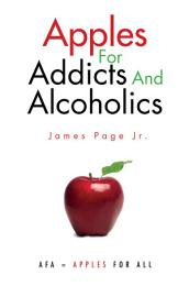 Apples for Addicts and Alcoholics