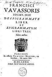 De epigrammate liber et epigrammatum libri tres